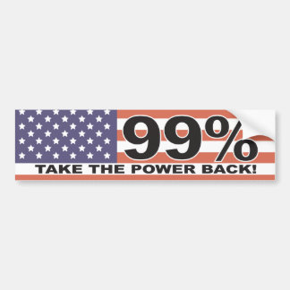 The 99% - Take the Power Back Bumper Sticker