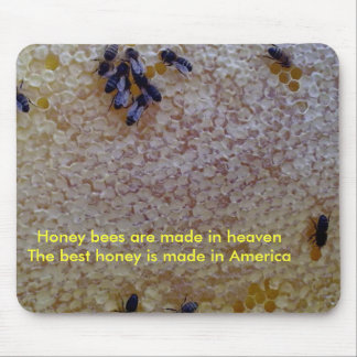 The best honey is American Honey Mouse Pad