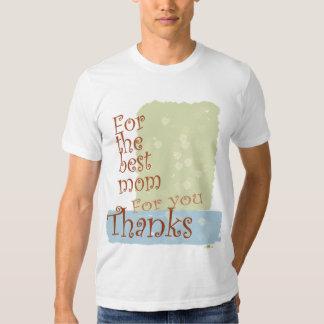 The best Mom Tee Shirt