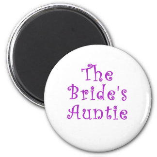 The Brides Auntie 6 Cm Round Magnet