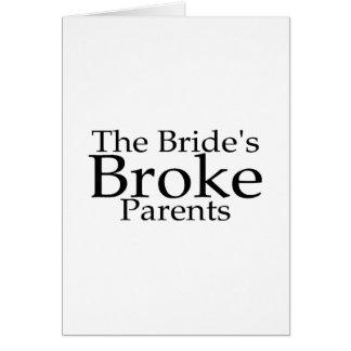 The Brides Broke Parents Greeting Card