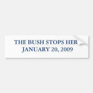 THE BUSH STOPS HERE BUMPER STICKER