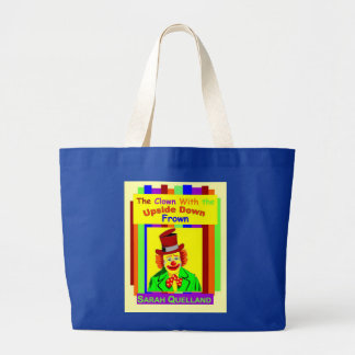 The Clown With the Upside Down Frown Jumbo Tote Bag