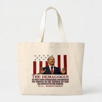 The Demogogue- Obama sure fits! Jumbo Tote Bag