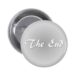The End Grey 6 Cm Round Badge