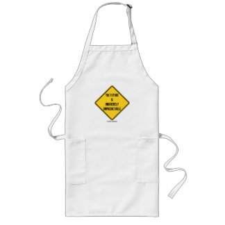 The Future Is Inherently Unpredictable (Sign) Long Apron