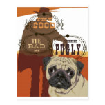 The Good, The Bad and The Pugly Postcard