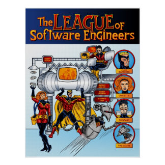 The League of Software Engineers Poster