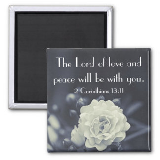 The Lord of love and peace bible verse Square Magnet