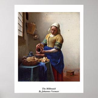 The Milkmaid. By Johannes Vermeer Poster