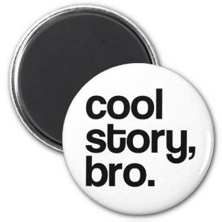 THE ORIGINAL COOL STORY BRO 6 CM ROUND MAGNET