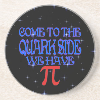 The Quark Side Drink Coasters