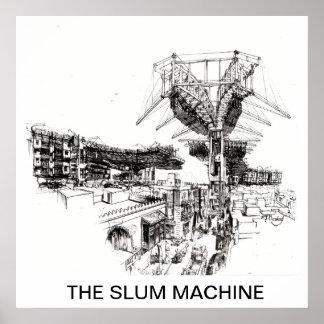 The Slum Restructural Machine Poster