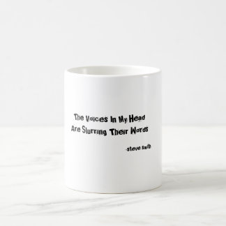 The Voices In My Head Are Slurring Their Words ... Basic White Mug