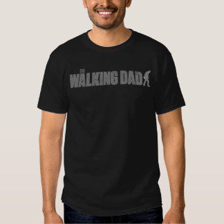 The WALKING DAD (on dark) Father's Day Zombie Tshirt