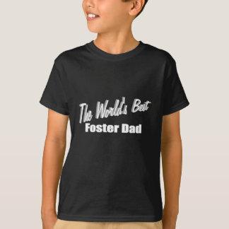 The World's Best Foster Dad Tee Shirt