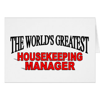 The World's Greatest Housekeeping Manager Greeting Card