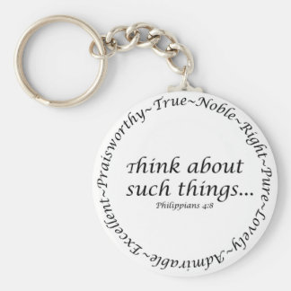 Think about such things... Philippians 4:8 Basic Round Button Key Ring