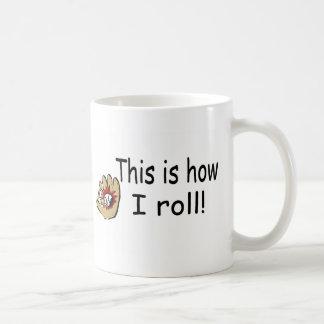 This Is How I Roll (BB Glove) Basic White Mug