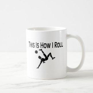 This Is How I Roll Soccer Kick Basic White Mug