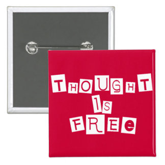 Thought is free 15 cm square badge