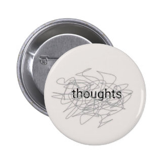 Thoughts 6 Cm Round Badge