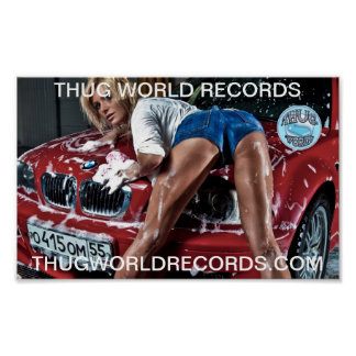 thug world records car wash poster