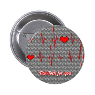 Tick tock for you 6 cm round badge