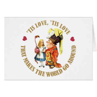 'TIS LOVE THAT MAKES THE WORLD GO AROUND GREETING CARD