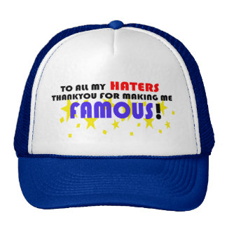 To All My Haters! Cap