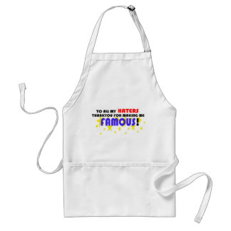To All My Haters! Standard Apron