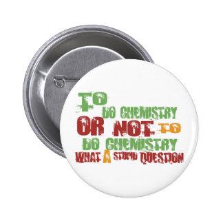 To Do Chemistry 6 Cm Round Badge