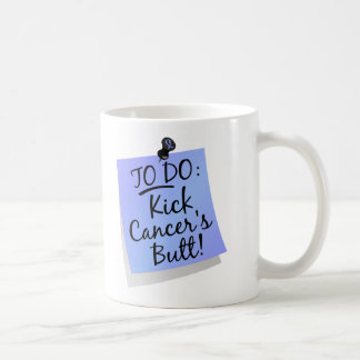 To Do - Kick Cancer's Butt Prostate Basic White Mug
