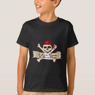 To Err is Human, To Arr is Pirate T-shirt
