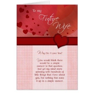 To my future wife Why do I love you Greeting Card