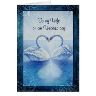 To my Wife on our Wedding Day Greeting Card