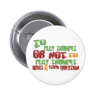To Play Trumpet 6 Cm Round Badge