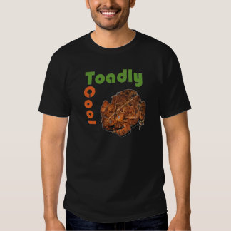 Toadly Cool T Shirt