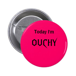 Today I'm OUCHY - a MOOD button