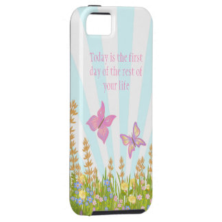 Today is the first day of the rest of your life iPhone 5 covers