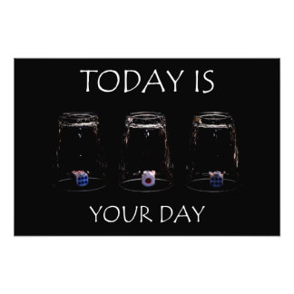 Today is your day photograph