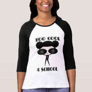Too Cool 4 School T-Shirt