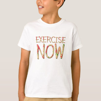 TOP Exercise Now T Shirt