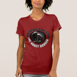 Tough Lady - Nothing can Stop the Honey Badger T-shirts