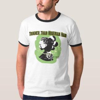 Tougher than Nigerian hair Shirts