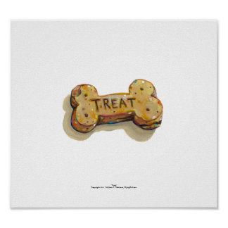 Treat for dog lovers fun art sitters trainers pets poster