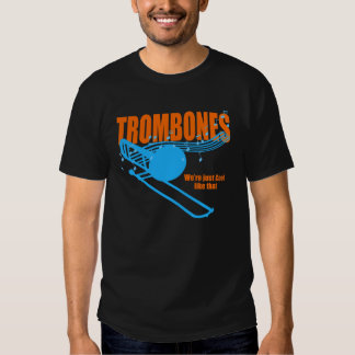 Trombones Cool Like That T Shirt