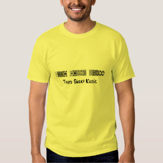 True Skool Music, True Skool Music T Shirt