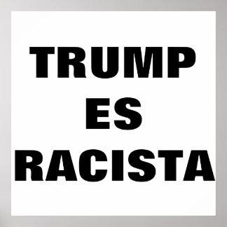 Trump Es Racista Poster