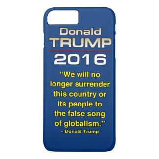 TRUMP GLOBALISM iPhone 7 PLUS CASE
